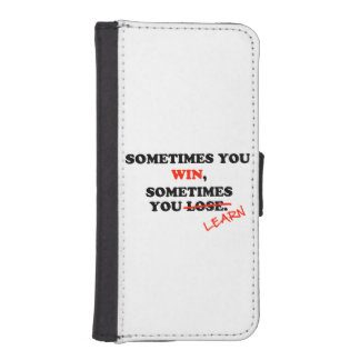 Sometimes You Win...Typography Motivational Phrase Wallet Phone Case For iPhone SE/5/5s