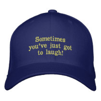 Sometimes you've just got to laugh Hat
