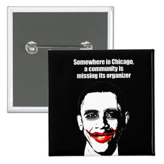 SOMEWHERE IN CHICAGO, A COMMUNITY IS MISSING ITS O PINBACK BUTTON