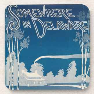 Somewhere In Delaware Coasters
