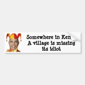Somewhere in Kenya a village is missing its... Car Bumper Sticker