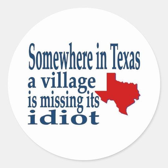 somewhere in texas classic round sticker