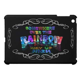 Somewhere Over the Rainbow iPad Mini Covers