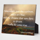 Somewhere Over The Rainbow Plaques