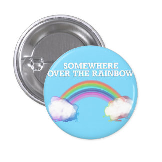 Somewhere to over the Rainbow Button