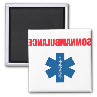 Somnambulance 2 Inch Square Magnet