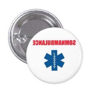 Somnambulance Pins
