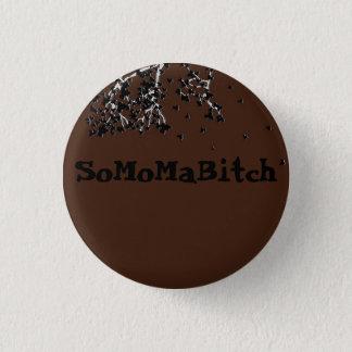 SoMoMaBitch ~ Button