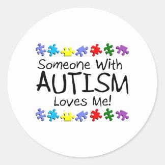 Somone con autismo me ama (los PP) Pegatina Redonda