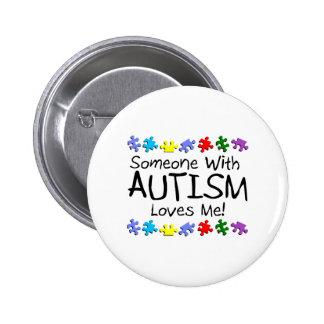 Somone con autismo me ama (los PP) Pin