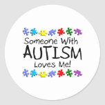 Somone With Autism Loves Me (PP) Classic Round Sticker