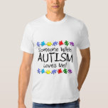 Somone With Autism Loves Me (Puzzle) Tee Shirt