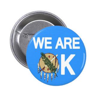 """""""Somos"""" botón ACEPTABLE del alivio del tornado de  Pins"""