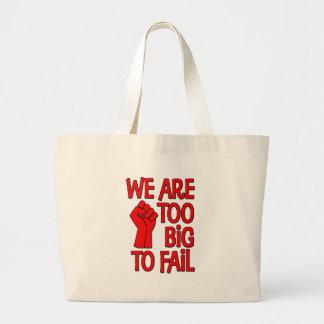 Somos demasiado grandes fallar bolsa de mano
