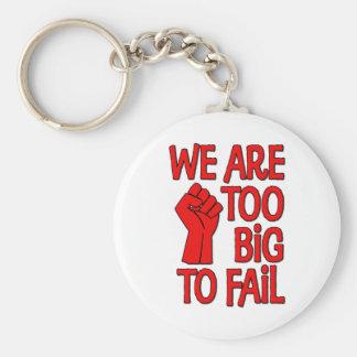 Somos demasiado grandes fallar llavero