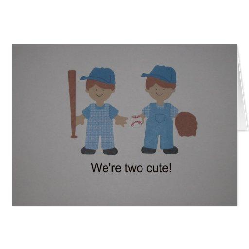 """¡""""Somos dos lindos! """" Tarjetas"""