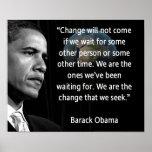 """Somos el cambio que buscamos la"""" cita Barack Obama Poster"""