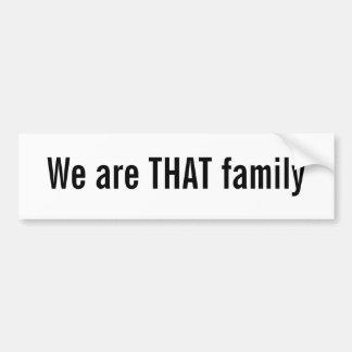 Somos ESA familia Pegatina De Parachoque