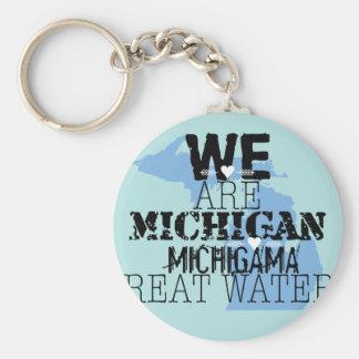 Somos grandes aguas de Michigan Michigama Llavero Redondo Tipo Chapa