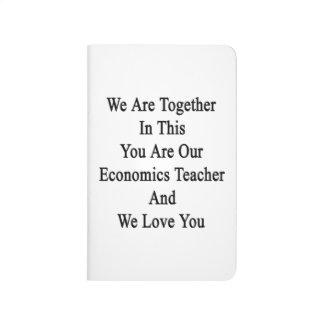 Somos juntos en esto que usted es nuestra economía cuadernos grapados