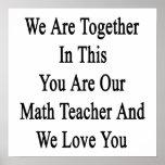 Somos juntos en esto que usted es nuestro profesor posters