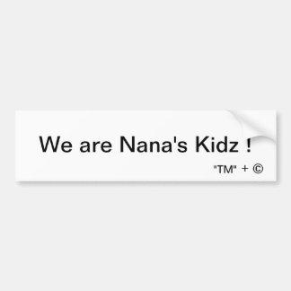¡Somos Kidz de Nana! Pegatina Para Auto