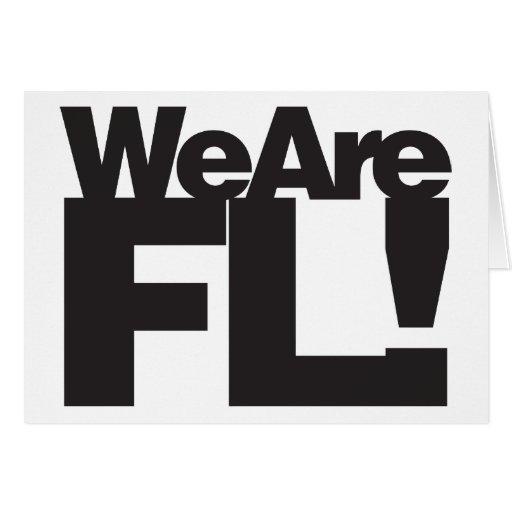 Somos la Florida Felicitacion