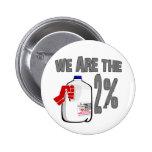 ¡Somos la leche del 2%! Divertido ocupe la parodia Pin Redondo De 2 Pulgadas
