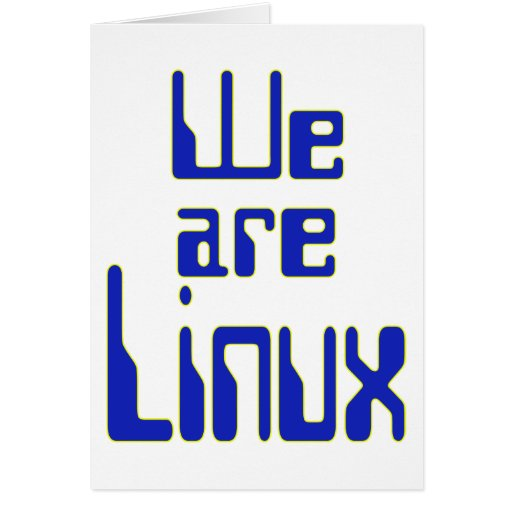 Somos Linux Tarjeta De Felicitación