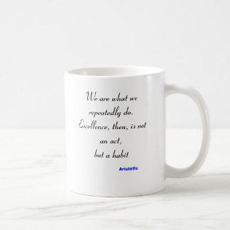Somos lo que asaltamos taza de café