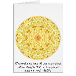 Somos lo que pensamos. Todo que somos se presenta  Tarjeta De Felicitación