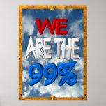 Somos los 99% ocupamos la muestra de la protesta posters