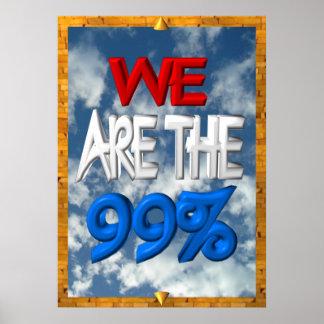 Somos los 99% ocupamos la muestra de la protesta póster