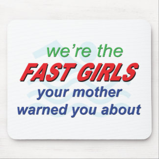 Somos los chicas rápidos tapetes de ratón