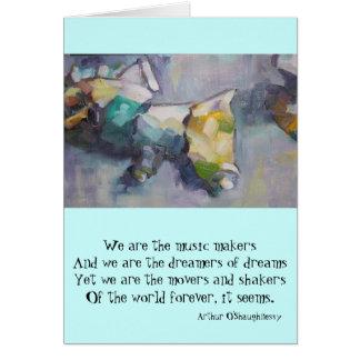 Somos los soñadores de sueños tarjeta