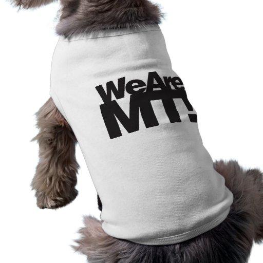 Somos Montana Camisetas De Perrito