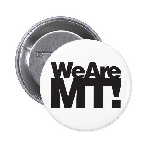 Somos Montana Pin