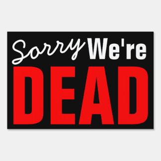Somos muertos letrero
