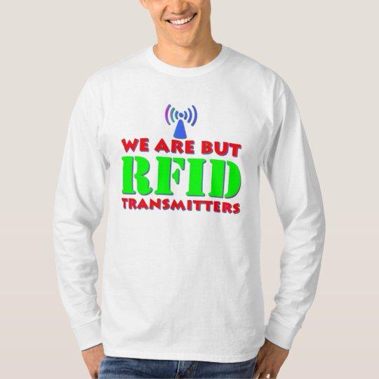 Somos pero los transmisores del RFID Playera