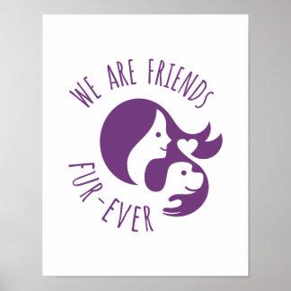 Somos Piel-nunca de los amigos Póster
