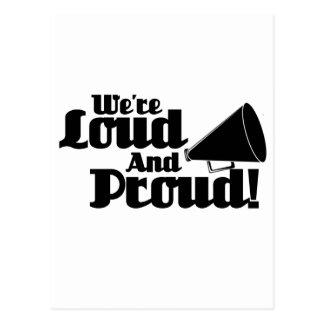 ¡Somos ruidosos y orgullosos! Tarjeta Postal