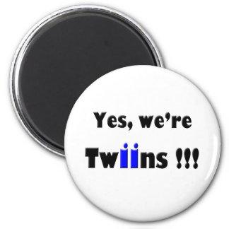 somos sí gemelos azul-azules imán