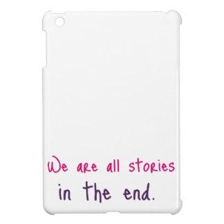 Somos todo el caso del iPad de las historias iPad Mini Cobertura