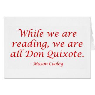 Somos todo el Don Quijote Tarjeta De Felicitación