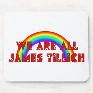 Somos todo el James Tillich Alfombrilla De Raton