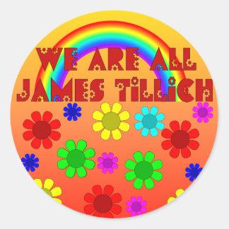 Somos todo el James Tillich Pegatina Redonda