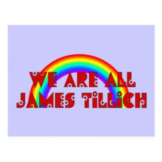 Somos todo el James Tillich Tarjeta Postal