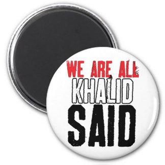 Somos todo el Khalid dicho Imán Redondo 5 Cm