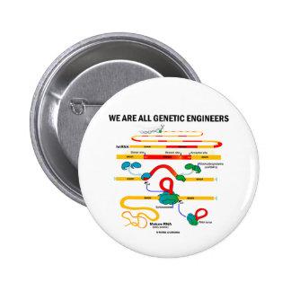 Somos todos ingenieros genéticos (el empalmar del  pins