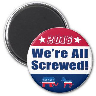 Somos todos la elección divertida atornillada 2016 imán redondo 5 cm